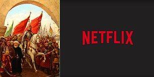 Netflix, Fatih Sultan Mehmet'in Hayatını Dünya Çapında Bir Diziye Uyarlıyor: Ottoman Rising