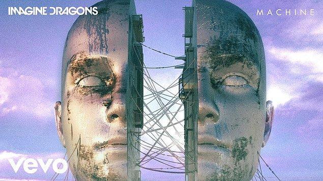 Imagine Dragons - Machine Şarkı Sözleri ( Türkçe Çeviri )