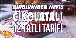 Tadına Doyamayacağınız Birbirinden Nefis Çikolatalı 12 Tatlı Tarifi