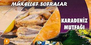 Karadeniz Mutfağı - Mükellef Sofralar