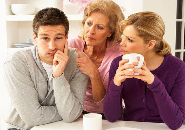 1. Ana kuzusu bir erkek sürekli olarak eşi/sevgilisi ve annesi arasında kalacağı için sağlıklı karar veremez.