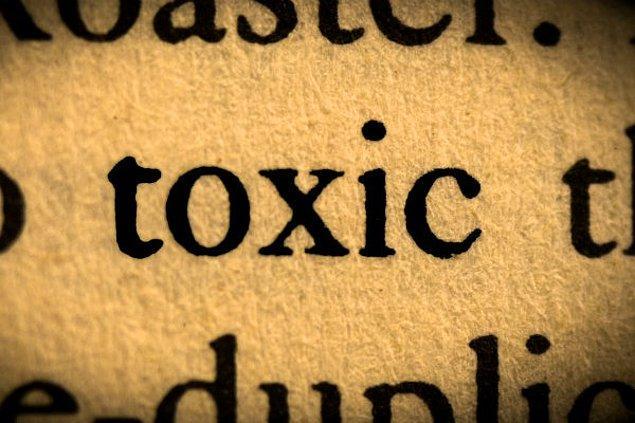 'Toxic' sözcüğünün aranması %45 arttı: İnsanlar bu sözcüğü artık birçok durum için kullanıyor'