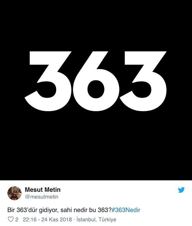 """Peki sosyal medyada sık sık karşımıza çıkan """"363"""" neyi ifade ediyor?"""