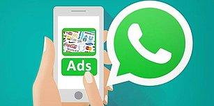 WhatsApp Reklamları Geliyor! Bütün Kişisel Verileriniz Reklam Şirketlerine Açık Olacak