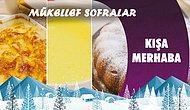 Kışa Merhaba - Mükellef Sofralar