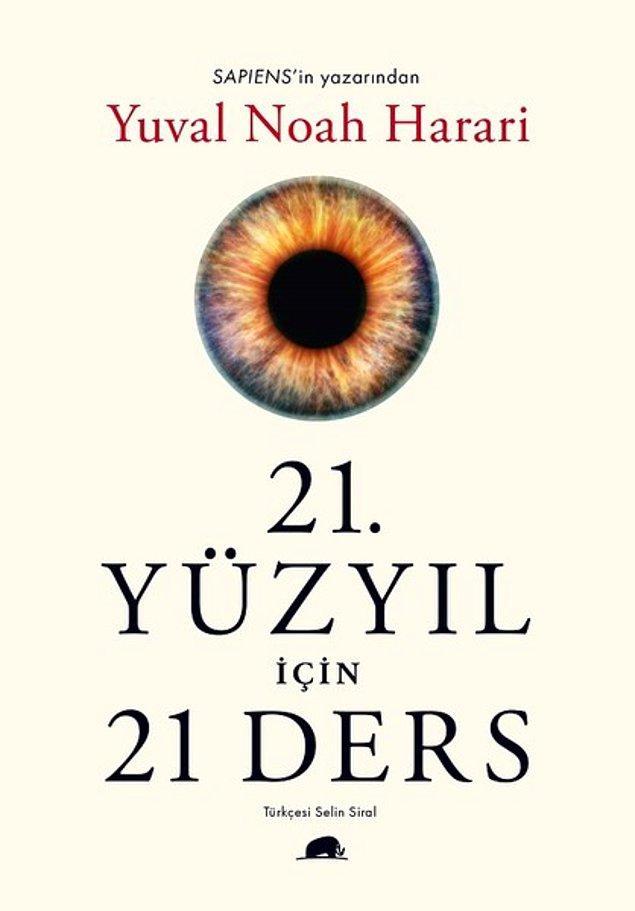 6. 21.Yüzyıl için 21 Ders - Yuval Noah Harari
