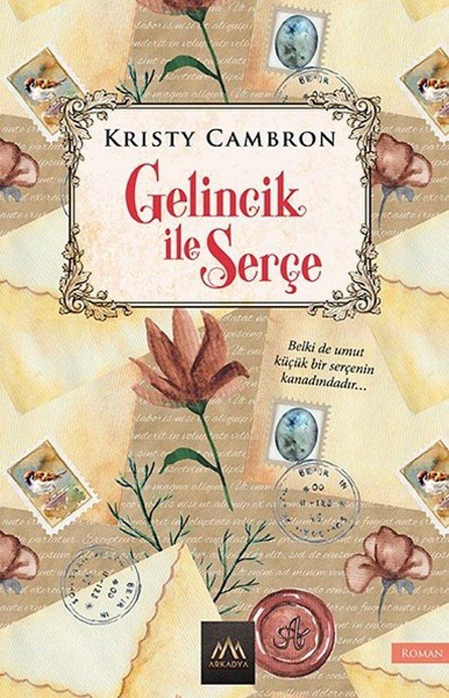 1. Gelincik ile Serçe - Kristy Cambron