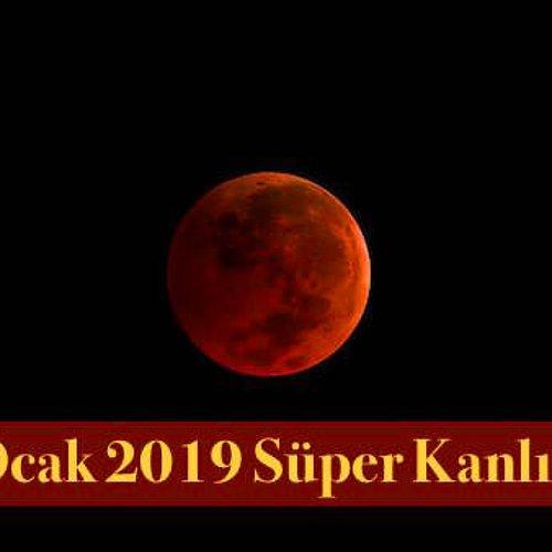 21 Ocak 2019da Gerçekleşecek Süper Mavi Kanlı Ay Ile Ilgili