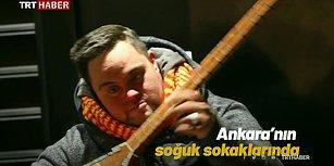 Annesine Bakabilmek İçin Ankara Sokaklarında Müzik Yapan Down Sendromlu Yılmaz ile Tanışın!