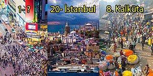 Sıralamada Türkiye de Var! Böyle Giderse 2025 Yılında Dünyanın En Kalabalık Nüfusuna Sahip Olacak 25 Şehir
