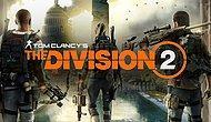 Ekip Hazır mı? Tom Clancy's The Division 2 Geliyor!