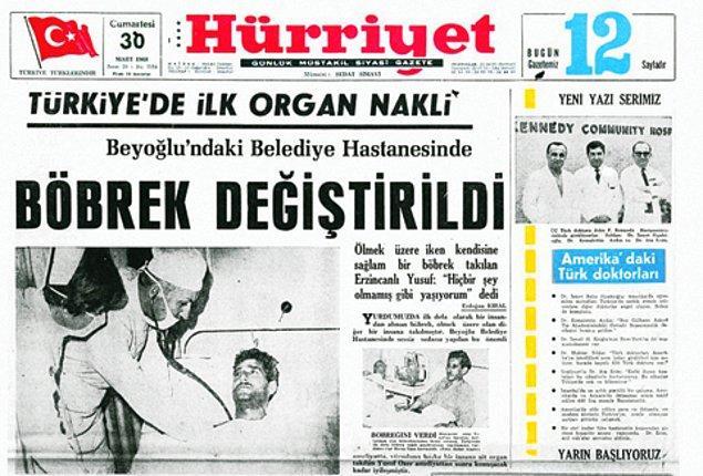 1969: Ülkemizde gerçekleştirilen ilk böbrek nakli.