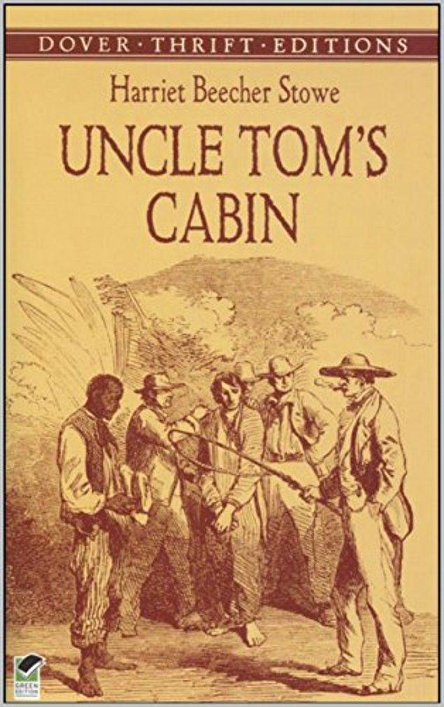 2. Tom Amca'nın Kulübesi - Harriet Beecher Stowe