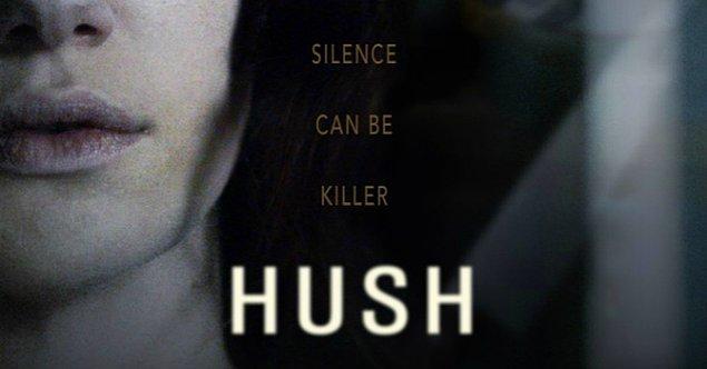 12. Hush (2016)