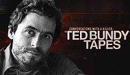 Ceset Parçaları ile Cinsel İlişki Yaşayan Korkunç Katil Netflix'te: Bir Katilin İfadeleri Ted Bundy