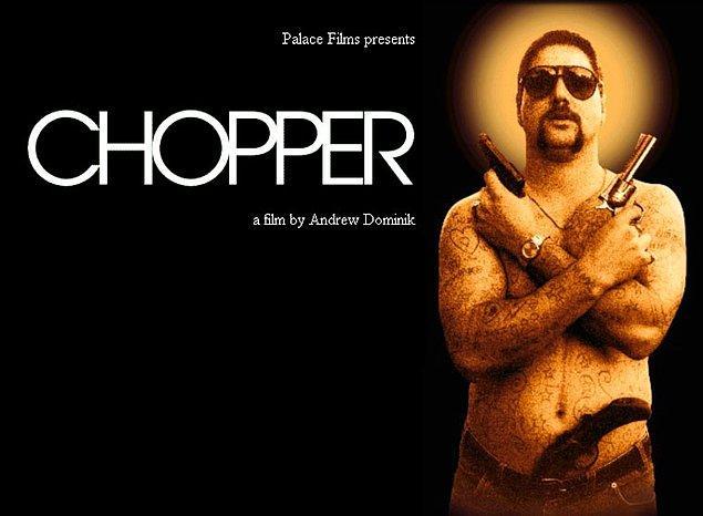 18. Chopper - IMDb Puanı: 7.2
