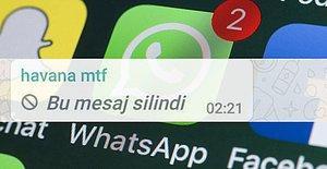 Artık İçiniz İçinizi Yemeyecek! WhatsApp'ta Silinen Mesajları Okumanın Yöntemini Açıklıyoruz