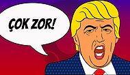 ABD Başkanı Dahil Herkesi Devreye Soksanız da Bu Genel Kültür Testinde Full Yapmak Çok Zor!