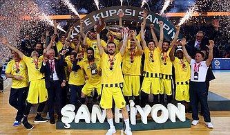 Basketbolda 34. Türkiye Kupası'nın sahibi Fenerbahçe Oldu!
