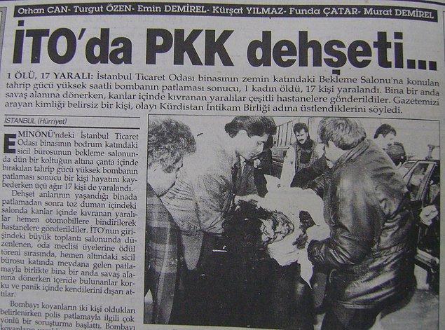 1992: İstanbul Ticaret Odası'na bırakılan çanta içindeki saatli bombanın patlaması sonucu 1 kişi öldü, 16 kişi yaralandı.