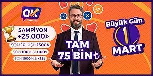 Sen de Oyna Sen de Kazan: Oyna Kazan 1 Mart'ta Birinciye 25.000 TL Toplamda 75.000 TL Dağıtacak!