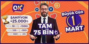 Rekor İçin Geri Sayım! 1 Mart'ta Toplam Ödülün 75 Bin TL Olacağı Oyna Kazan'ın Birincilik Ödülü 25 Bin TL!