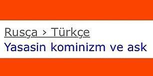 Tanışmak Kaynaşmak İsteyen Türk Gençlerinin Birbirinden Komik 15 Çeviri İsteği