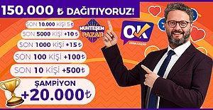 Kimse Bu Kadarını Vermedi! Oyna Kazan Pazar Günü Tam 150.000 TL Dağıtacak, 10 Bin Kişi Para Kazanacak!