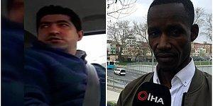 Taksici, Senegalli Turiste 'Sen Terörist misin, Cami Bombalamaya mı Geldin?' Dedi