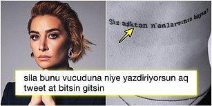 Ahmet Kural'a Gönderme mi Yapıyor? Sıla'nın Yeni Yaptırdığı Dövmeye Gelen Birbirinden Komik Tepkiler