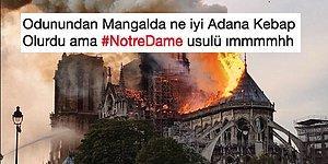 Kirli Zihinler Devrede! Notre Dame Katedrali'nde Çıkan Yangınla İlgili Kan Dondurucu Yorumlar Yapan İnsanlar