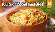 ''Hem Hafif Olsun Hem De Karnımı Doyursun.'' Diyenler Buraya! Kuskus Salatası Nasıl Yapılır?