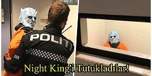 Çılgınlık Büyüyor! Norveç Polisi, Bir Game Of Thrones Karakteri Olan Night King'i Tutukladı