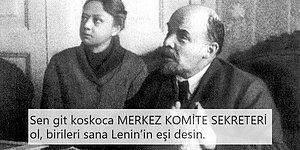 Dünyanın Başarıları Yerine Lenin'in Eşi Olduğu İçin Hatırlamayı Tercih Ettiği Kadın: Nadejda Krupskaya