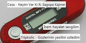 MP3 Player'ı Görünce Akla İlk Gelen Şarkıyı Soran Kullanıcıya Birbirinden Güzel Cevaplar Veren Nostalji Guruları