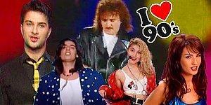 Nostaljici Geldi Hanım! 90'larda Aklımıza Kazınmış 12 Şarkı ve O Yıllarda Üstümüze Başımıza Yapışmış Efsane Klipleri
