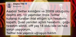 Yaşıyla Dalga Geçmeyen Bir Onlar Kalmıştı! Aleyna Tilki'nin 2000'li Olduğunu Öğrenen Twitter, Kuralları İhlal Ettiği İçin Hesabını Kapattı!