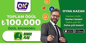 Pazar günü 21:30'da BonusFlaş Ödül Sponsorluğunda 100.000 Lira Kazandırıyoruz!