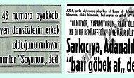 Garip Olaylar Çıkarma Konusunda Adana'nın Epey Eski Olduğunu Gösteren Nostaljik Haberler