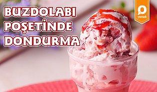 Yaz Aylarının Vazgeçilmezi Dondurma! Buzdolabı Poşetinde Dondurma Nasıl Yapılır?