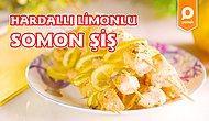 Evde Izgara Balık Yapmanın En Lezzetli Hali: Hardallı Limonlu Somon Şiş Nasıl Yapılır?