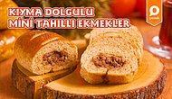 Minik Minik Ekmeklerin İçine Bir Sürpriz Sakladık: Kıyma Dolgulu Mini Tahıllı Ekmek Nasıl Yapılır?