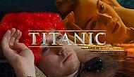 Tekrar Tekrar İzlemek İsteyeceğiniz Düşük Bütçeli Titanik Filmi!