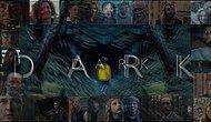 Kimin Kim Olduğunu Asla Anlayamadan İzlediğimiz Dizi Dark'taki Karakterleri Sizin İçin Tek Tek Anlatıyoruz!