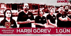 Nişantaşı Üniversitesi Harbi Görev 1. Gün!