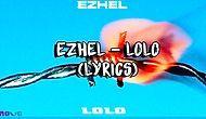 Ezhel LOLO Şarkı Sözleri