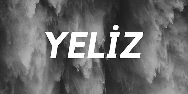 Yeliz!