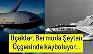 Nerede Oldukları Hâlâ Bilinmiyor: Havalandıktan Sonra Bir Daha Bulunamayarak Sırra Kadem Basan Uçaklar