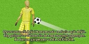 Futbolun En Tartışmalı Konusu Olan Elle Müdahalelere Tek Tek Resimlerle Noktayı Koyuyoruz!