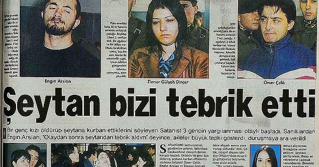 Türkiye'deki ilk satanist cinayetinin işlenmesiyle birlikte 90'lı yıllarda hem aileleri hem de güvenlik güçlerini bir satanizm korkusu sarmıştı ve doğru düzgün bilgisine sahip olmadıkları bir meseleyle mücadele etmeye çalışmışlardı.